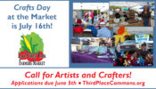 Crafters & Artists: Apply by June 5th for Crafts Day at the Market!