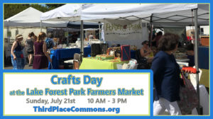 Crafts Day at the Market Arrives Sunday, July 21st!
